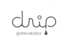 「drip gallery & labo」(ドリップ ギャラリー&ラボ)オープン