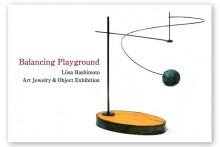個展のお知らせ [ Balancing Playground ]